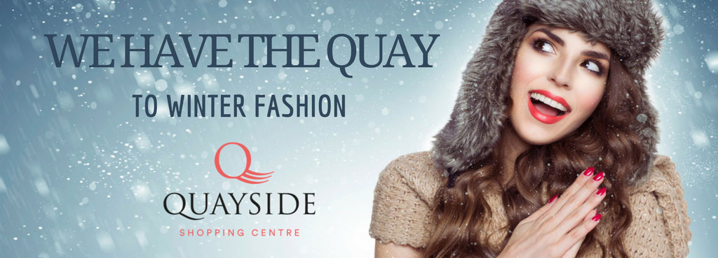 We have the QUAY to  winter fashion