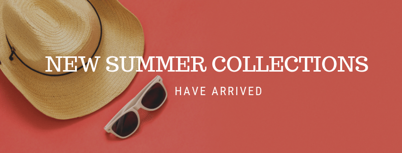 New summer collections have arrived